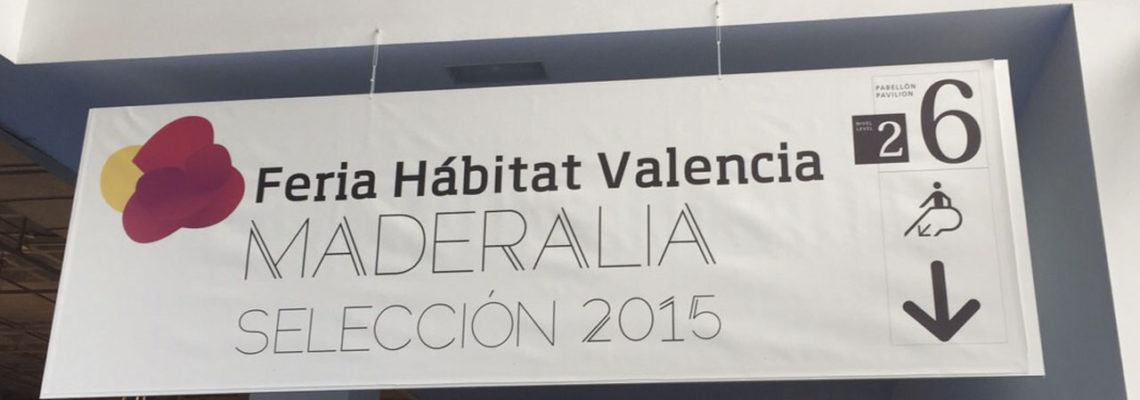 En Maderalia 2015. Feria profesional de la madera. Feria de Valencia.