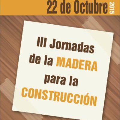 III jornadas de la madera para la construcción